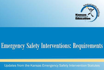 Updates from the Kansas Emergency Safety Intervention Statutes